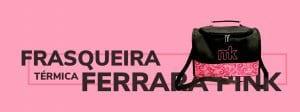 Frasqueria Térmica Ferrara Pink