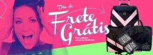 Promoção Dia do Frete Grátis - Para pedidos acima de R$400,00